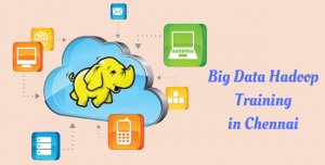 Big Data Hadoop Training in Chennai